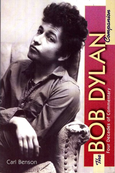 Image for The Bob Dylan Companion : Four Decades of Commentary
