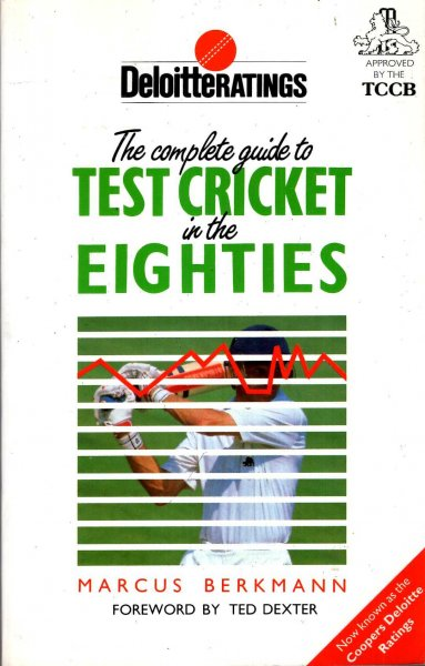 Image for The Complete Guide to Test Cricket in the Eighties