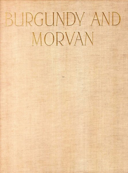 Image for Burgundy and Morvan