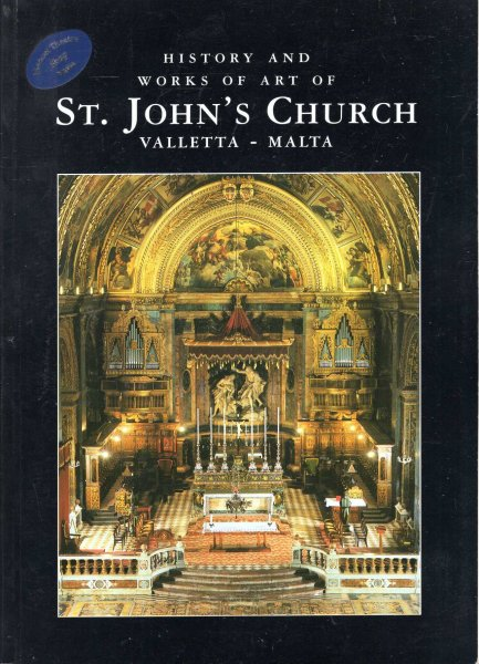 Image for History and Works of Art of St John's Church, Valletta - Malta
