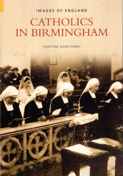 Image for Catholics in Birmingham (Images of England)