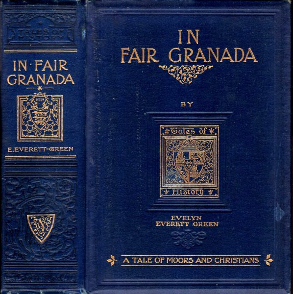 Image for In Fair Granada - a tale of Moors and Christians