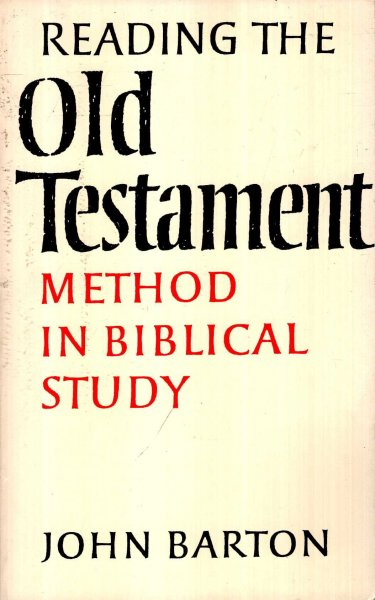 Image for Reading the Old Testament : Method in Biblical Study