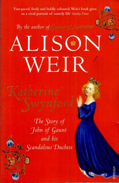 Image for Katherine Swynford: The Story of John of Gaunt and His Scandalous Duchess