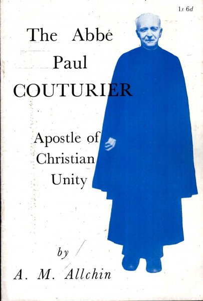Image for The Abbe Paul Couturier, Apostle of Christian Unity