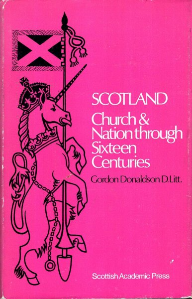 Image for Scotland - Church and Nation through sixteen centuries