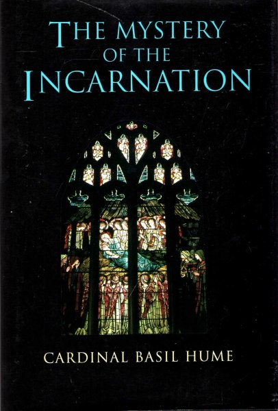 Image for The Mystery of the Incarnation