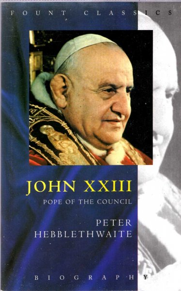 Image for John XXIII : Pope of the Council