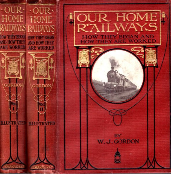 Image for Our Home Railways : How they began and how they are worked (two volumes complete)