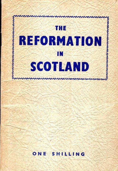 Image for The Reformation in Scotland