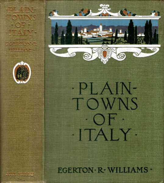 Image for Plain-Towns of Italy : The Cities of Old Venetia