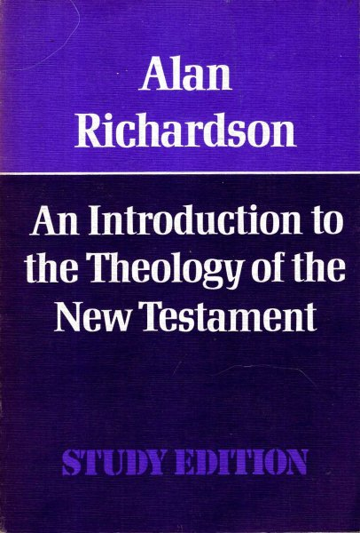 Image for An Introduction to the Theology of the New Testament