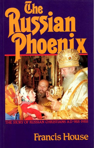Image for Russian Phoenix : The Story of Russian Christians, 988-1988
