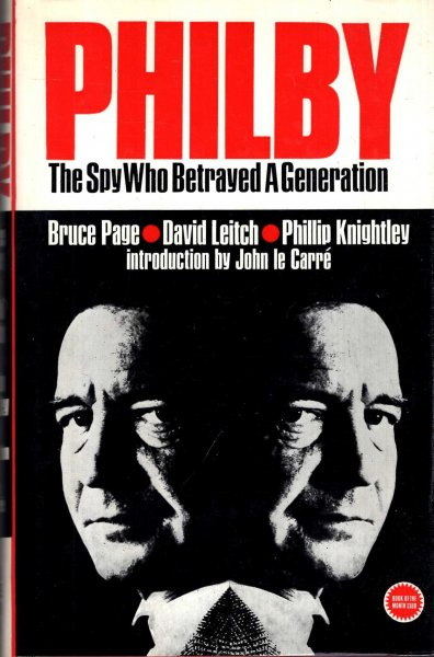 Image for Philby - the spy who betrayed a generation