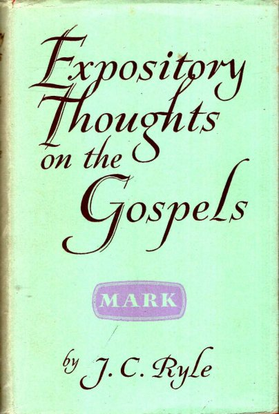 Image for Expository Thoughts on the Gospels : St Mark