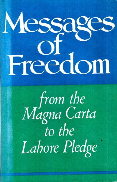 Image for Messages of Freedom from the Magna Carta to the Lahore Pledge