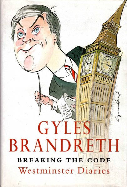 Image for Breaking The Code: The Brandreth Diaries : Westminster Diaries, 1992-97