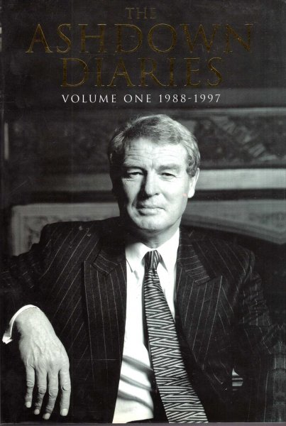 Image for The Ashdown Diaries, Volume 1: 1988-1997