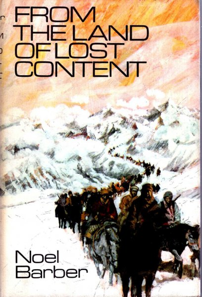 Image for From the Land of Lost Content : The Dalai Lama's fight for Tibet