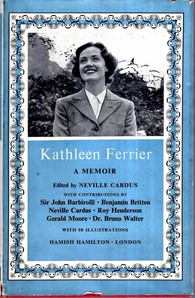 Image for Kathleen Ferrier 1912-1953 : A Memoir