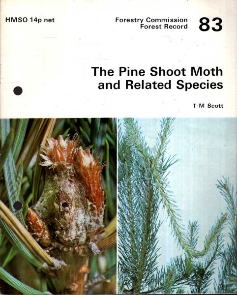 Image for Forestry Commission : Forest Record No 83 : The Pine Shoot Moth and Related Species