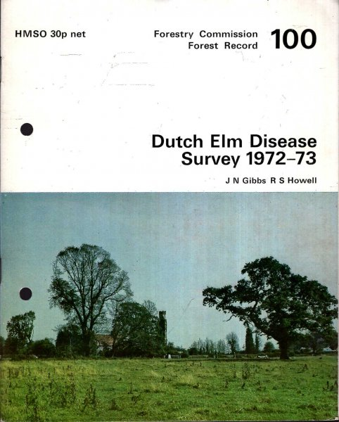 Image for Forestry Commission : Forest Record No 100 : Dutch Elm Disease Survey 1972-73