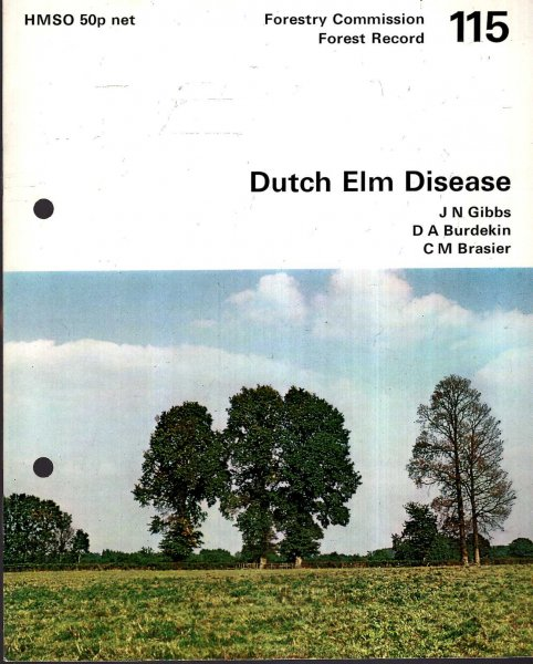 Image for Forestry Commission : Forest Record No 115 : Dutch Elm Disease