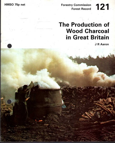 Image for Forestry Commission : Forest Record No 121 : The Production of Wood Charcoal in Great Britain