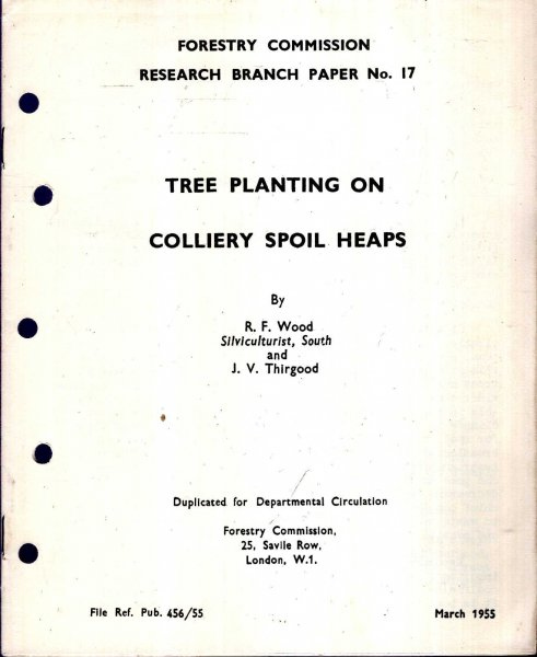 Image for Forestry Commission Research Branch Paper No 17 : Tree Planting on Colliery Spoil Heaps