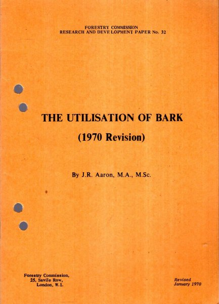 Image for Forestry Commission Research and Development Paper No 32 : The Utilisation of Bark