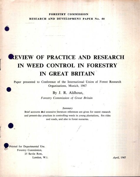 Image for Forestry Commission Research and Development Paper No 40 : Review of Practice and Resaearch in Weed Control in Forestry in Great Britain