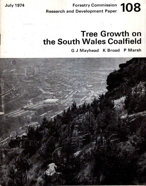 Image for Forestry Commission Research and Development Paper No 108 : Tree Growth on the South Wales Coalfield