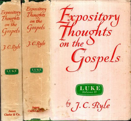 Image for Expository Thoughts on the Gospels : St Luke (two volumes complete)