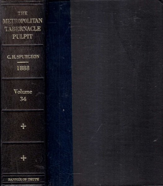 Image for The Metropolitan Tabernacle Pulpit, volume 34, Sermons preached and revised in 1888