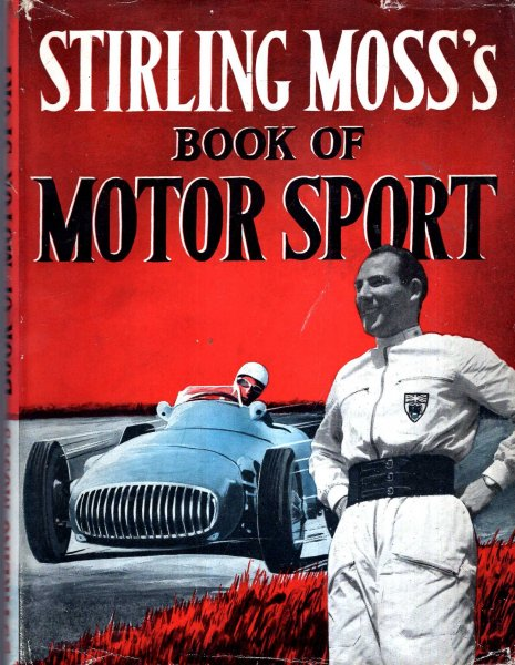 Image for Stirling Moss's Book of Motor Sport