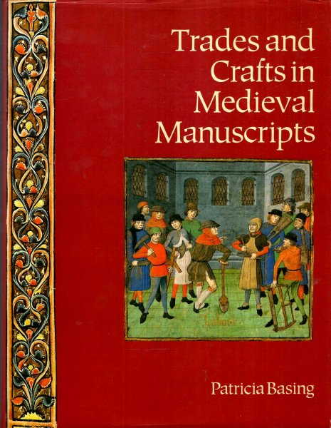 Image for Trades and Crafts in Medieval Manuscripts
