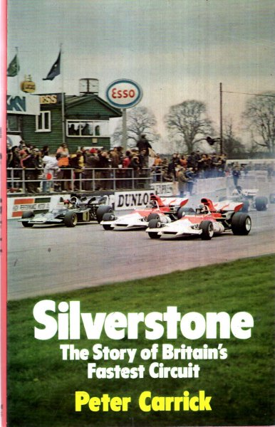 Image for Silverstone : The Story of Britain's Fastest Circuit