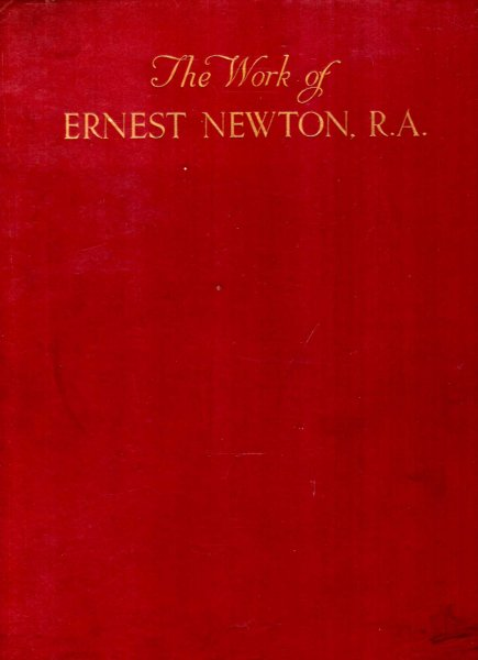 Image for The Work of Ernest Newton, R.A.