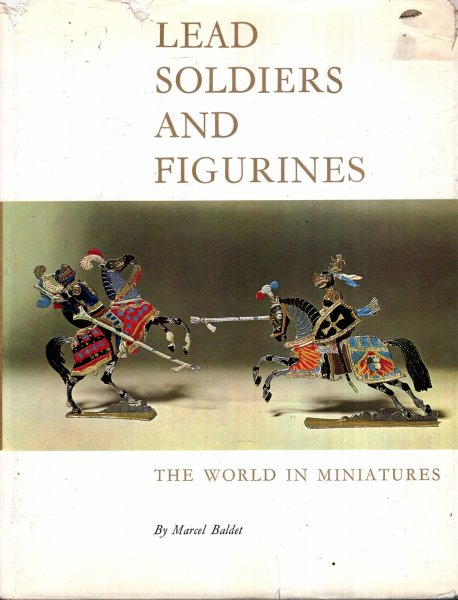 Image for Lead Soldiers and Figurines - the world in miniatures