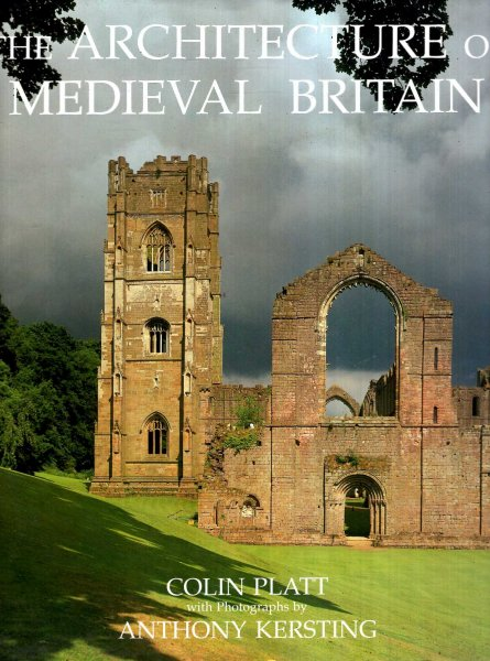 Image for The Architecture of Medieval Britain