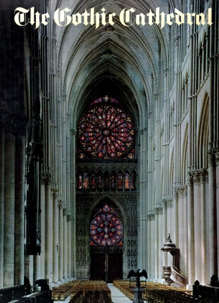 Image for The Gothic Cathedral