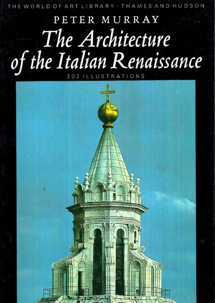 Image for The Architecture of the Italian Renaissance