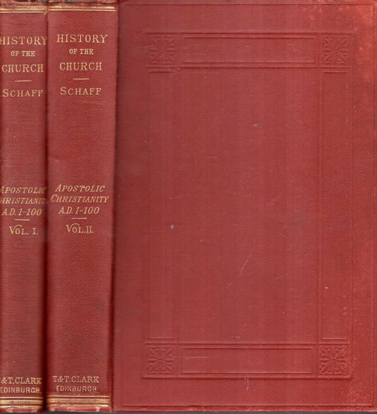 History of the Christian Church : Apostolic Christianity (two volumes  complete)