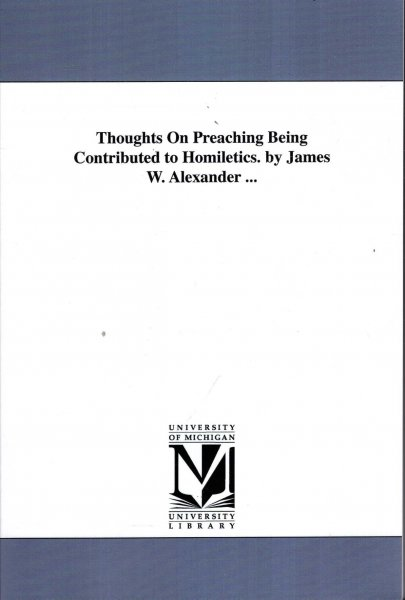Image for Thoughts on Preaching being contributions to homiletics