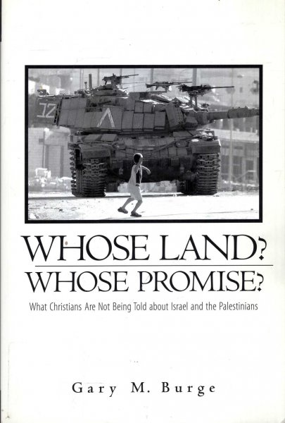 Image for Whose Land? Whose Promise? what Christians are not being told about Israel and the Palestinians