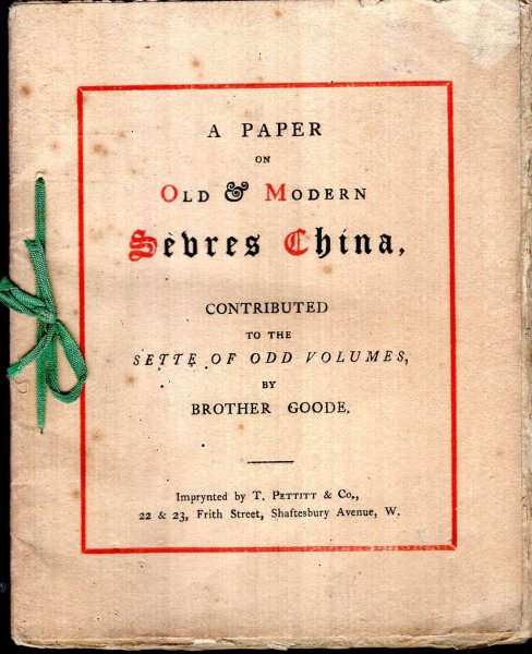 Image for A Paper on Old & Modern Sevres China : contributed to the sette of odd volumes