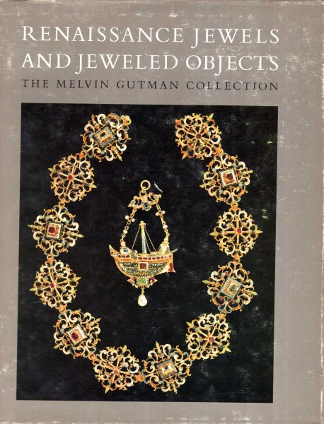 Image for Rennaissance Jewels and Jewelled Objects from the Melvin Gutman Collection