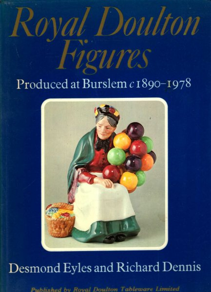 Image for Royal Doulton Figures Produced at Burslem, Staffordshire 1890-1978