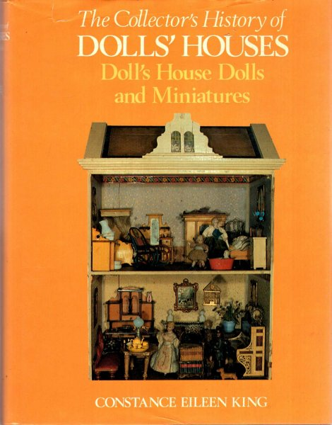 Image for The Collector's History of Dolls' Houses : Doll's House Dolls and Miniatures