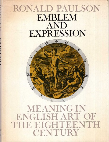 Emblem and Expression : Meaning in English Art of the Eighteenth Century